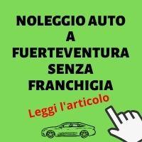 Noleggio auto a fuerteventura senza franchigia